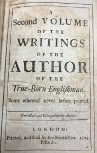 Front flyleaf of A second volume of the writings of the author of the True-born Englishman. : Some whereof never before printed.